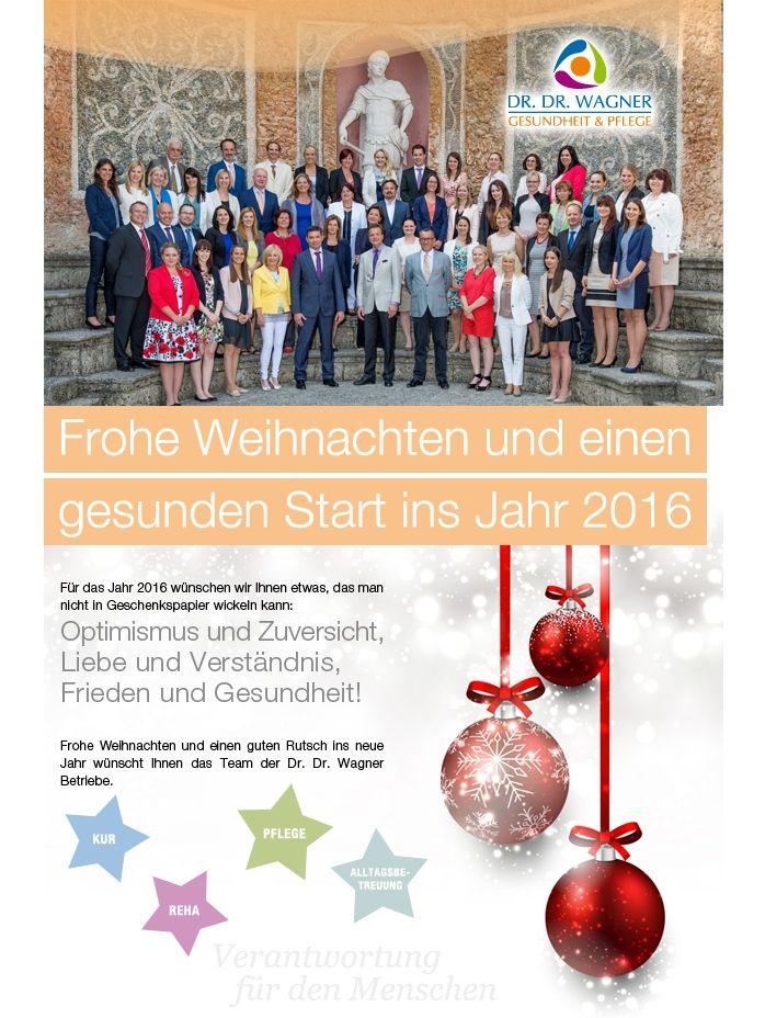 Frohe Weihnachten und einen gesunden Start ins Jahr 2016 wünscht das ...