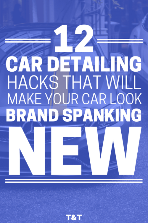 Car Detailing Tips That Will Make Your Car Look Brand Spanking New