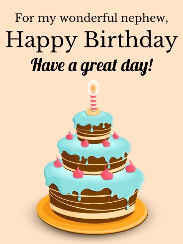 For My Wonderful Nephew Happy Birthday Card A Birthday Cake With