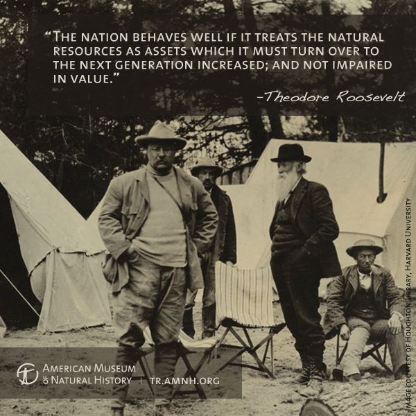 teddy roosevelt conservation quotes