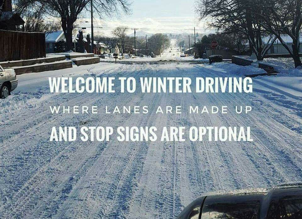 welcome 2 winter driving | Snow quotes, Weather quotes ...