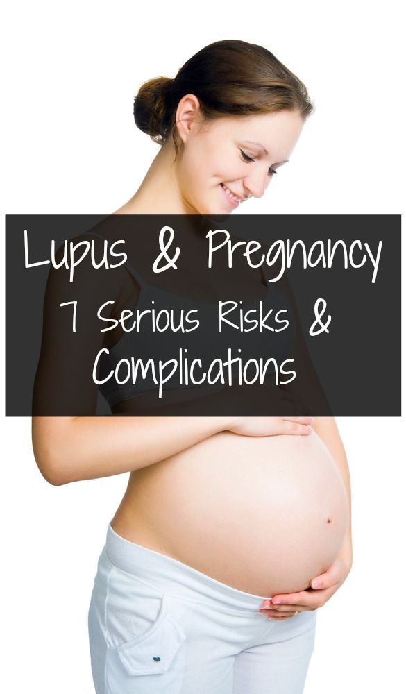 421c1f332 Lupus And Pregnancy - 7 Serious Risks And Complications