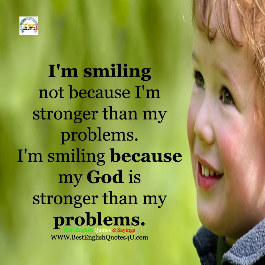 Best English Quotes & Sayings I m smiling not because