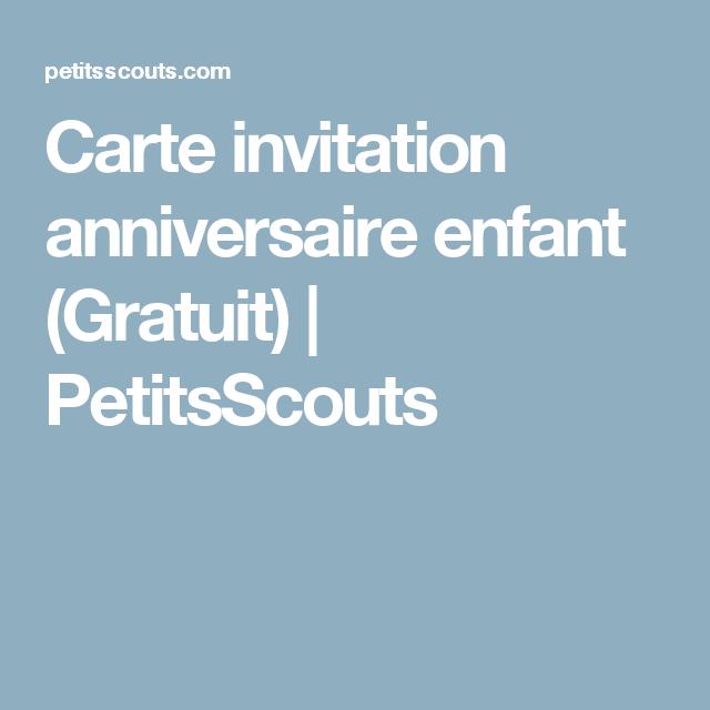 Carte invitation anniversaire enfant (Gratuit)   Carte invitation anniversaire, Cartes ...