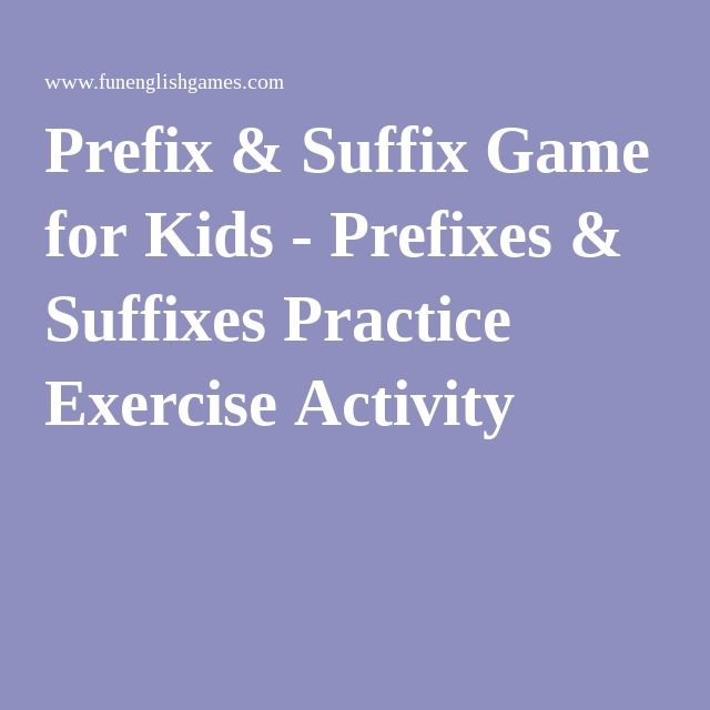 Prefix & Suffix Game for Kids - Prefixes & Suffixes Practice ...