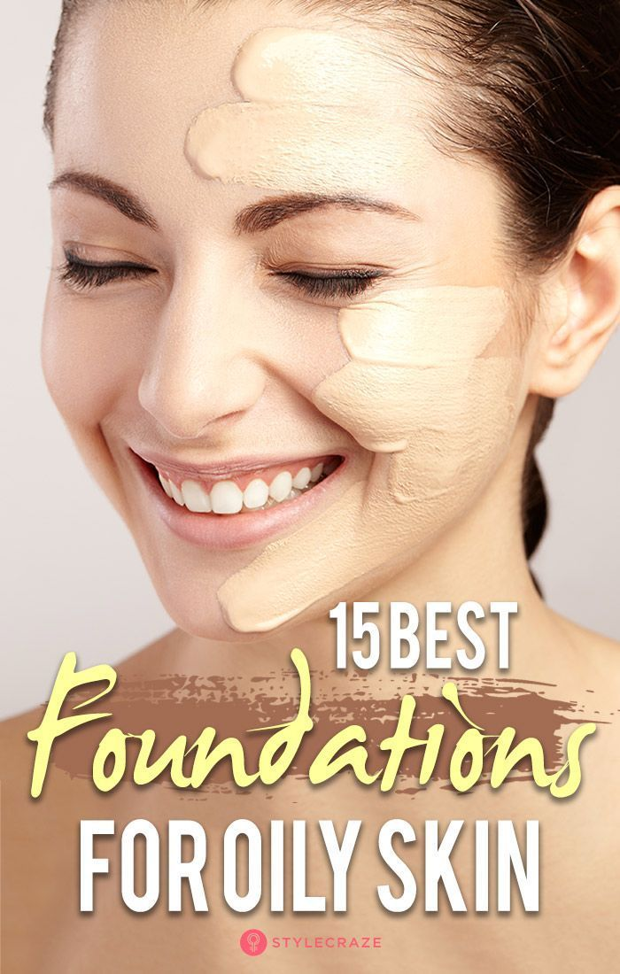 Best Foundations For Oily Skin in India - 2018 Update (With Reviews)