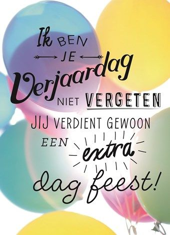 Te Laat Birthday Verjaardag Happy Birthday