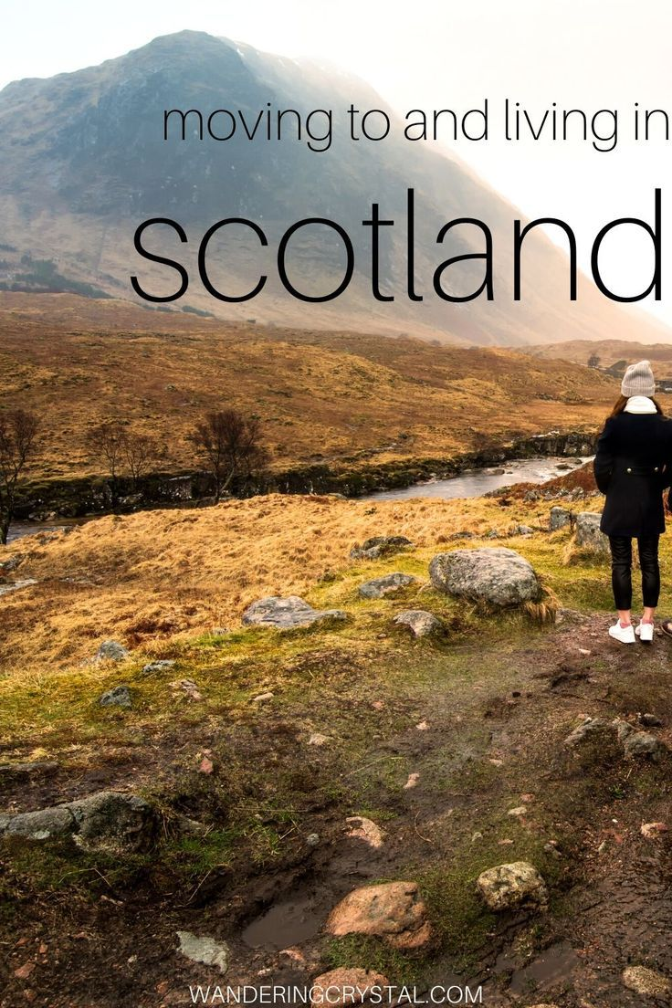 The Pros And Cons Of Living In Scotland Scotland Moving To