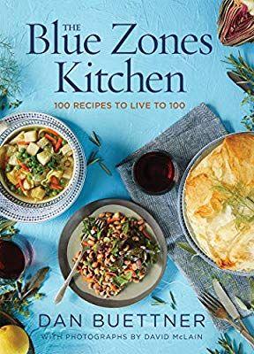 Blue zone diet recipe book