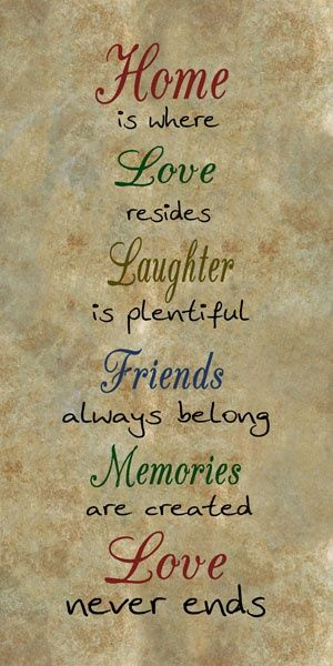 19 My Home  Home Quotes, Sayings, Happy Quotes, Quotes-5898