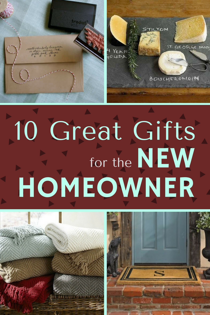 Welcome Home 10 Great Gifts For The New Homeowner New Homeowner Gift Housewarming Gift Ideas First Home New Homeowner