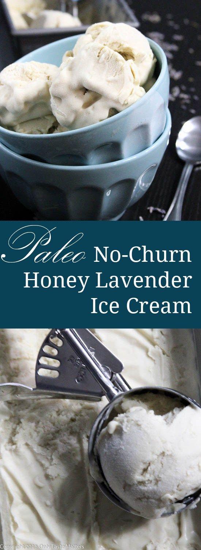 Paleo No-Churn Honey Lavender Ice Cream #healthyicecream