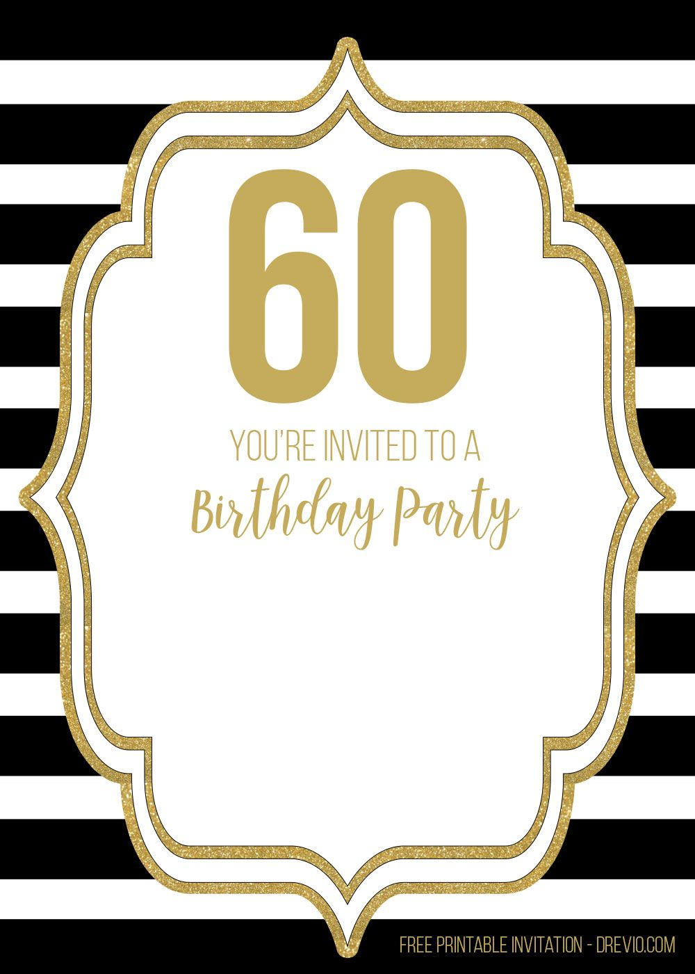 Free Printable Black And Gold 60th Birthday Invitation Templates Drevio Party Invite Template 60th Birthday Invitations Printable Birthday Invitations