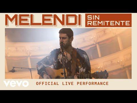 Melendi - Sin Remitente - Official Live Performance   Vevo - YouTube
