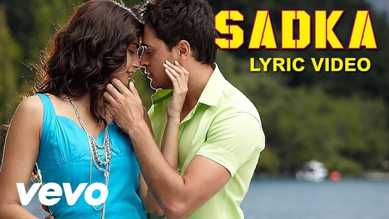 I Hate Luv Storys Sadka Lyric Sonam Kapoor Imran Khan Music