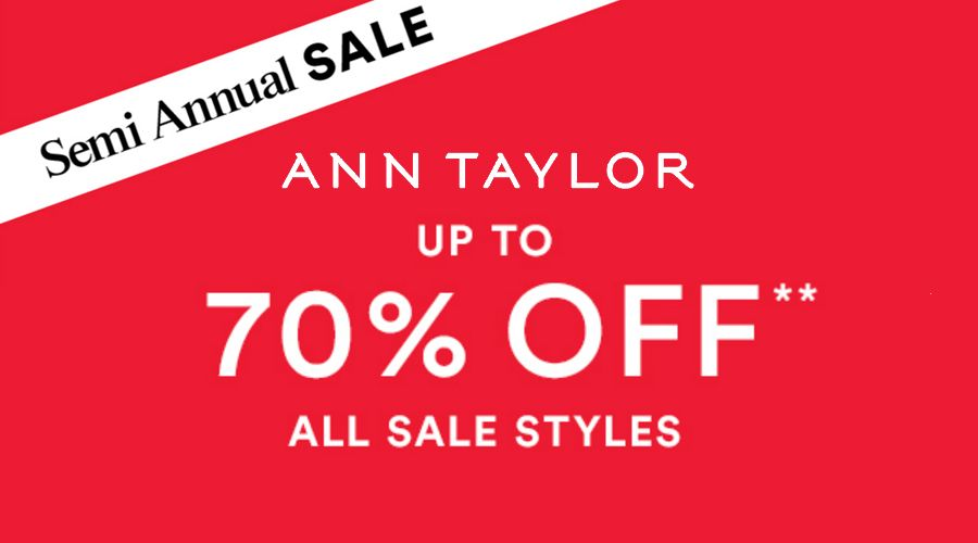 Online Only Up To 70 Off Sale Styles Store Anntaylor Scope Entire Store Ends On 12 29 2016 Get More Deals Http W Local Coupons Coding Coupons