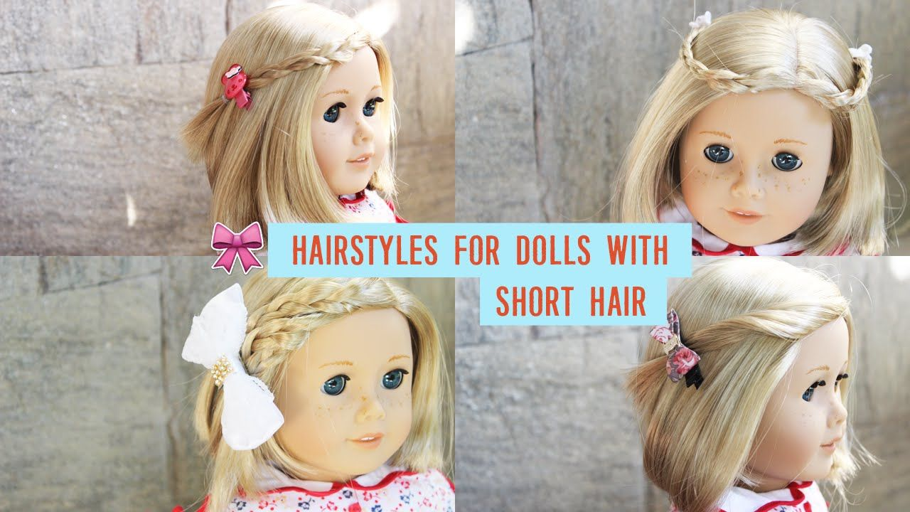 hairstyles for short hair american girl dolls | american