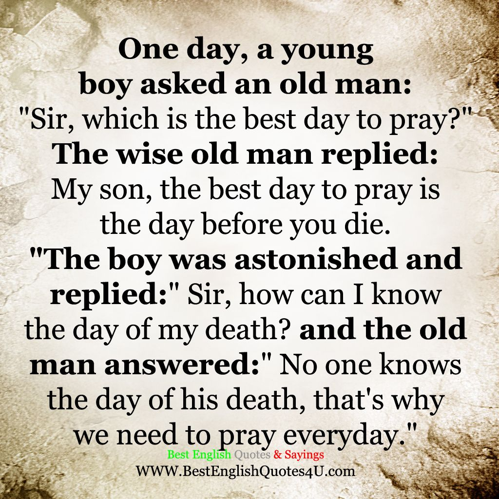 Quotes On Prayer: Best English Quotes & Sayings: Which Is The Best Day To