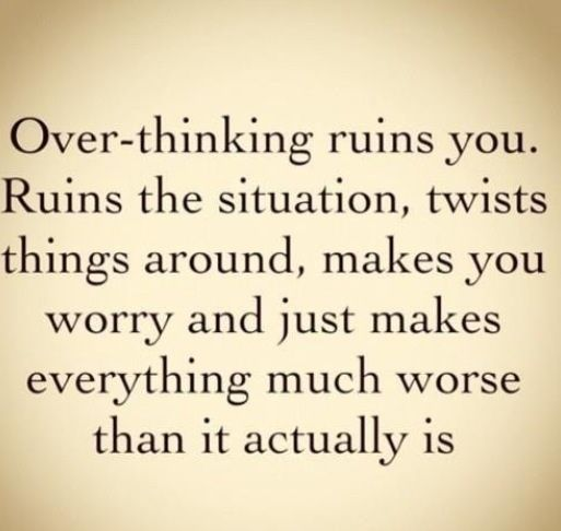 Don't over-think