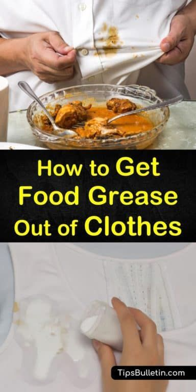 2 Basic Ways To Get Food Grease Out Of Clothes