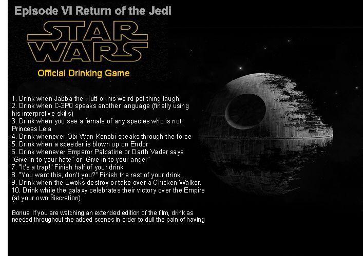 Episode 6 Drinking Game Star Wars Star Wars Games Star Wars Marathon Drinking Games