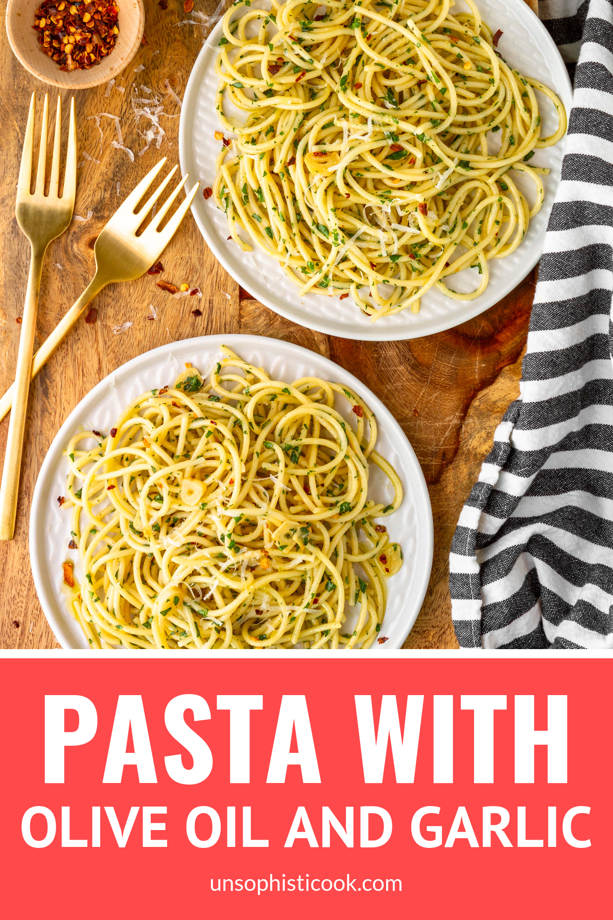 Simple Pasta with Olive Oil and Garlic -- this classic garlic and olive oil pasta (aka Pasta Aglio