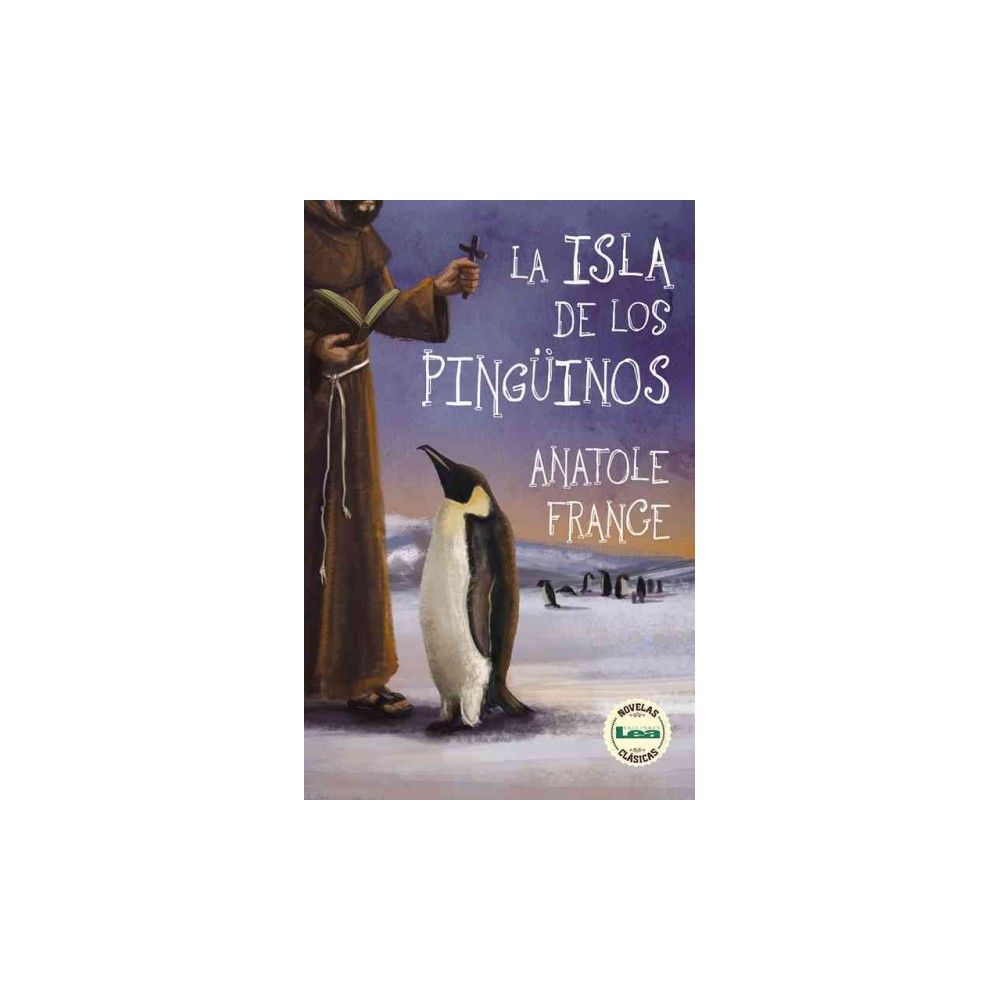 La isla de los pingüinos (Paperback) (Anatole France)