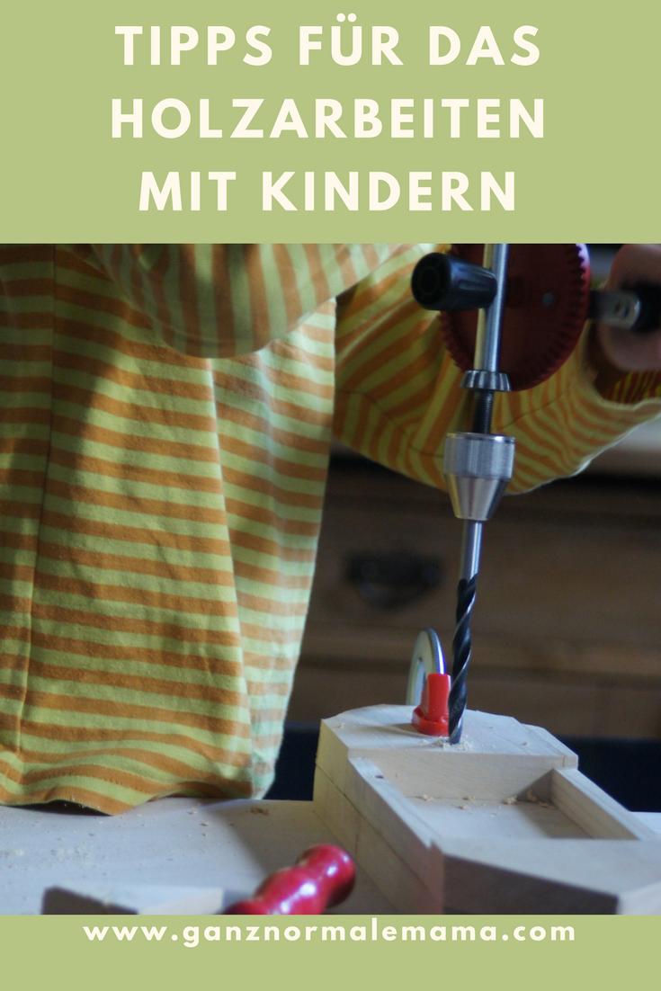 Tipps Fur Das Holzarbeiten Mit Kindern Kreativ Mit Kindern
