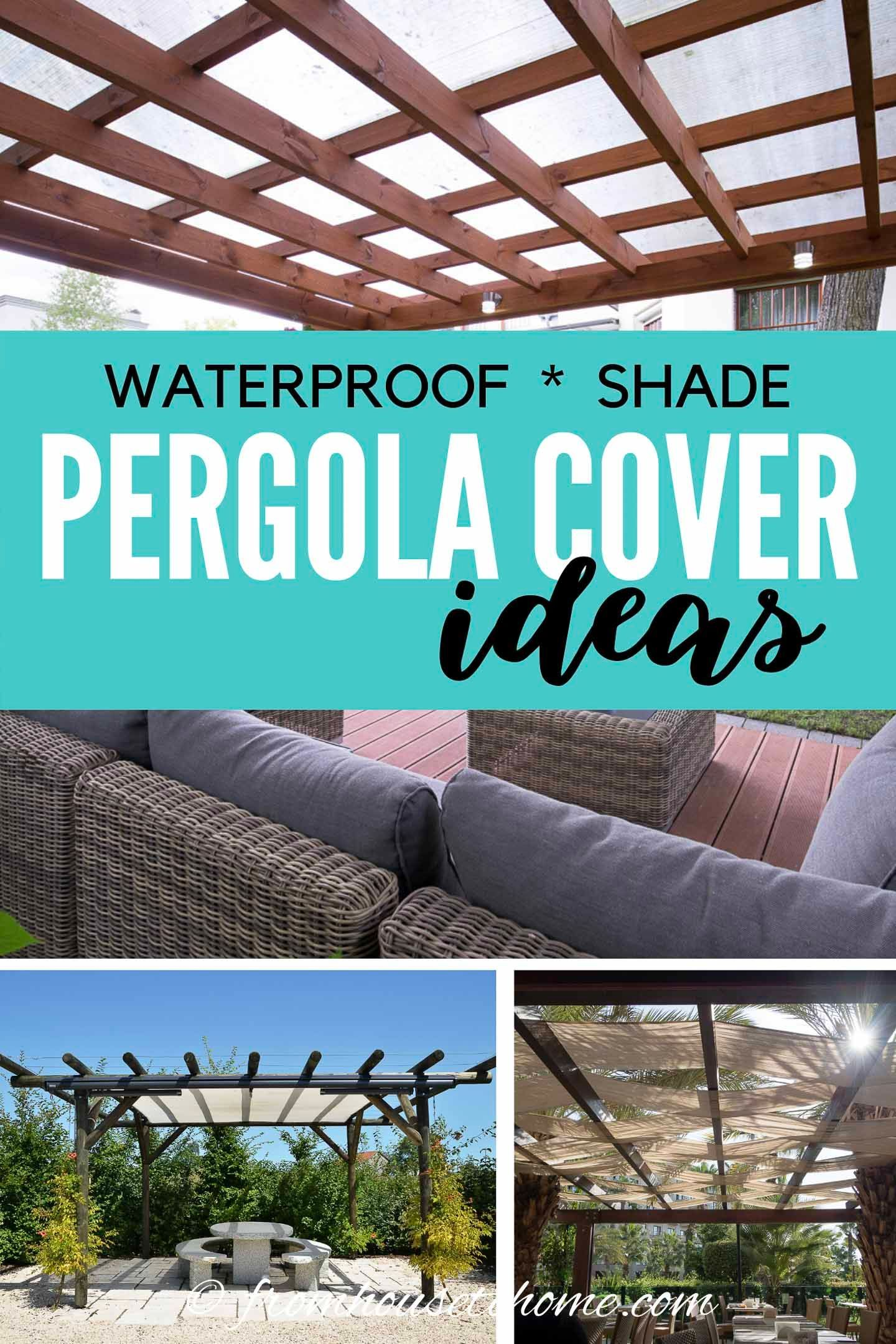 diy pergola cover ideas 7 ways to