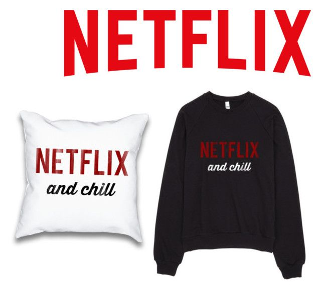 """Got to love Netflix"" by fancyfeet19 ❤ liked on Polyvore"