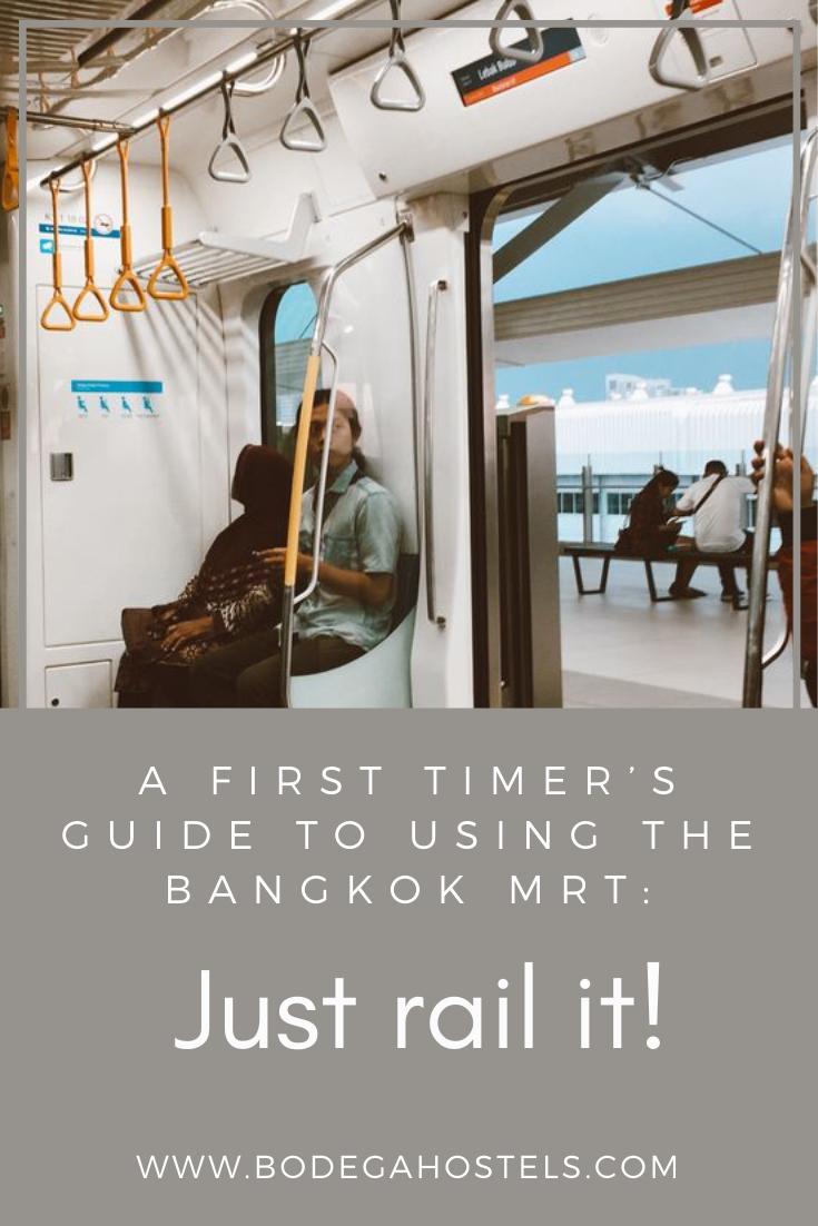A First Timer S Guide To Using The Bangkok Mrt Just Rail It Bangkok Visit Thailand Khao San Road