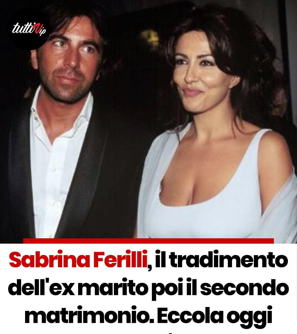 Sabrina Ferilli Il Tradimento Dell Ex Marito Poi Il Secondo Matrimonio Eccola Oggi Sorridente Peso Relazioni Sane Marito