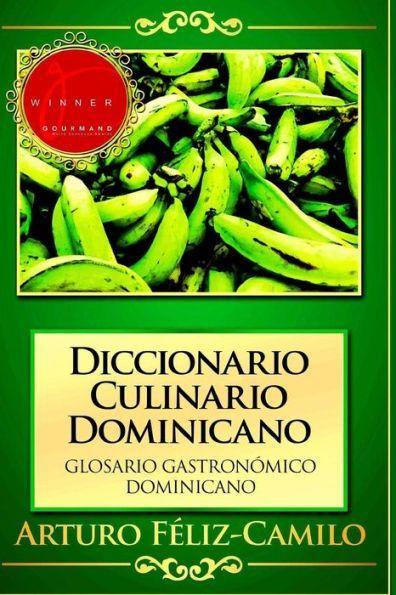 Diccionario Culinario Dominicano: Glosario Gastronómico Dominicano