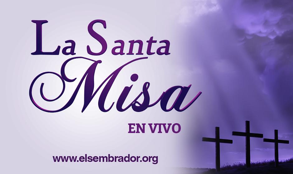 190 La Santa Misa En Vivo Ideas Misa Youtube Place Card Holders