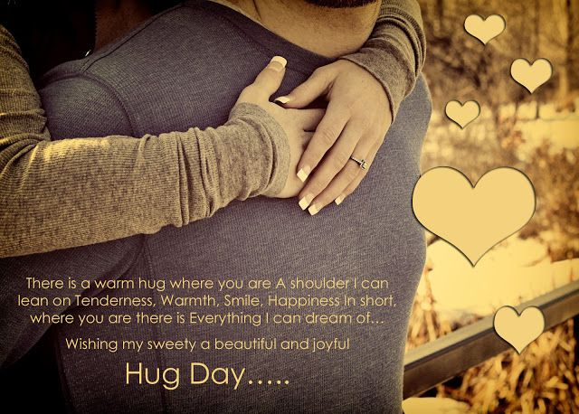 Hug Day Emotional Picture With Images Happy Hug Day Hug Day