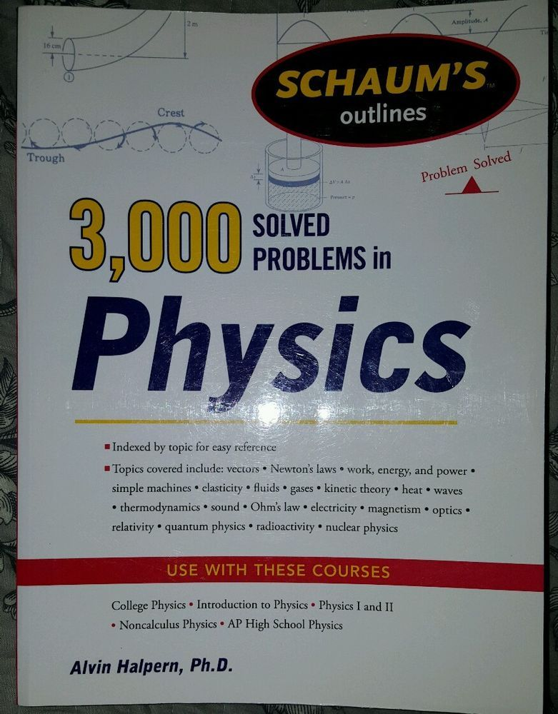 3 000 Solved Problems In Physics By Alvin Halpern 2011 Paperback Revised 71763465 Ebay Kinetic Theory Electricity Magnetism Newtons Laws