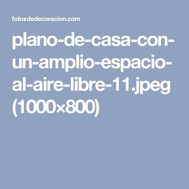 plano-de-casa-con-un-amplio-espacio-al-aire-libre-11.jpeg (1000×800)