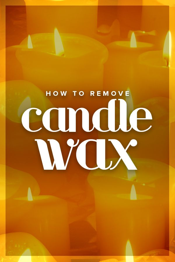 What To Do If You Drip Candle Wax On Your Favorite Tablecloth With Images Candle Wax Removal Candle Removal Candle Wax