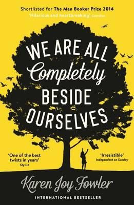 We are All Completely Beside Ourselves. Ranked nine in the Readings top ten bestselling books for 2015.
