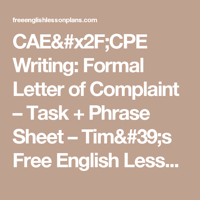 CaeCpe Writing Formal Letter Of Complaint  Task  Phrase Sheet