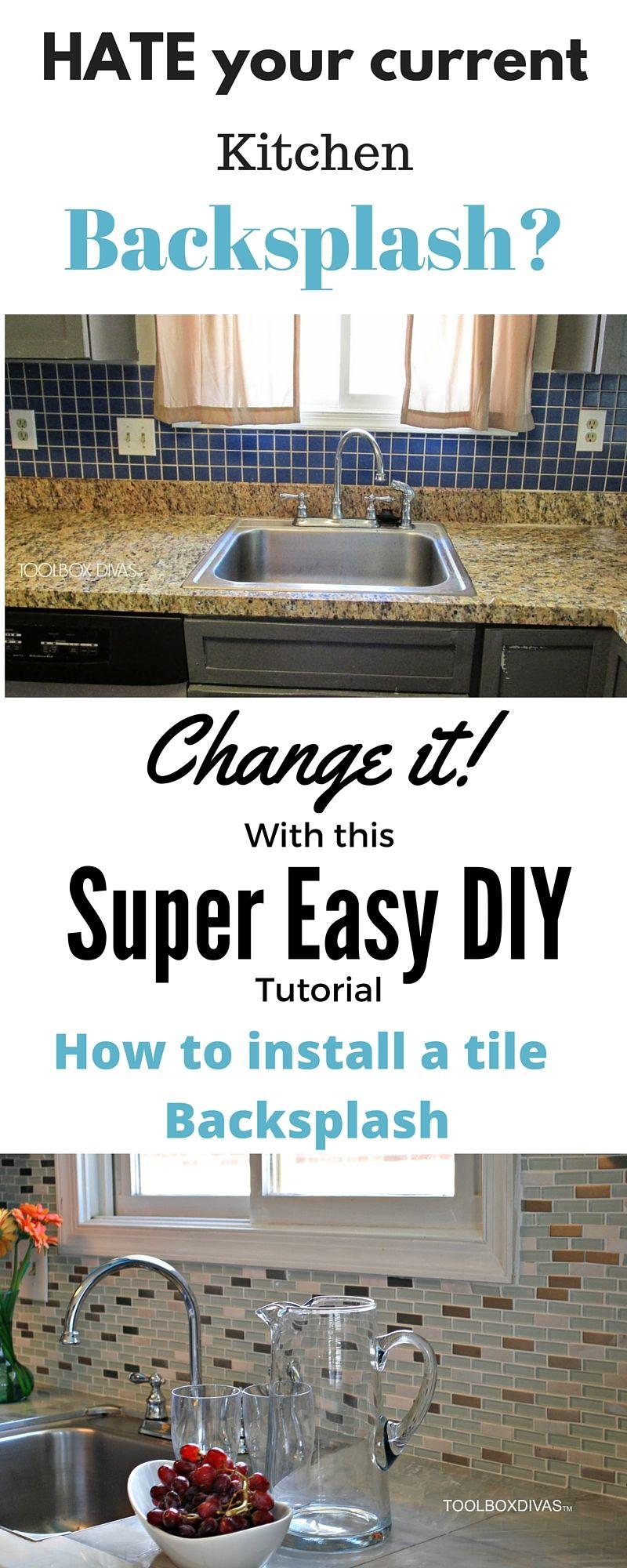How To Install A Kitchen Tile Backsplash The Easy Way Diy Backsplash Tile Removal Diy Wainscoting