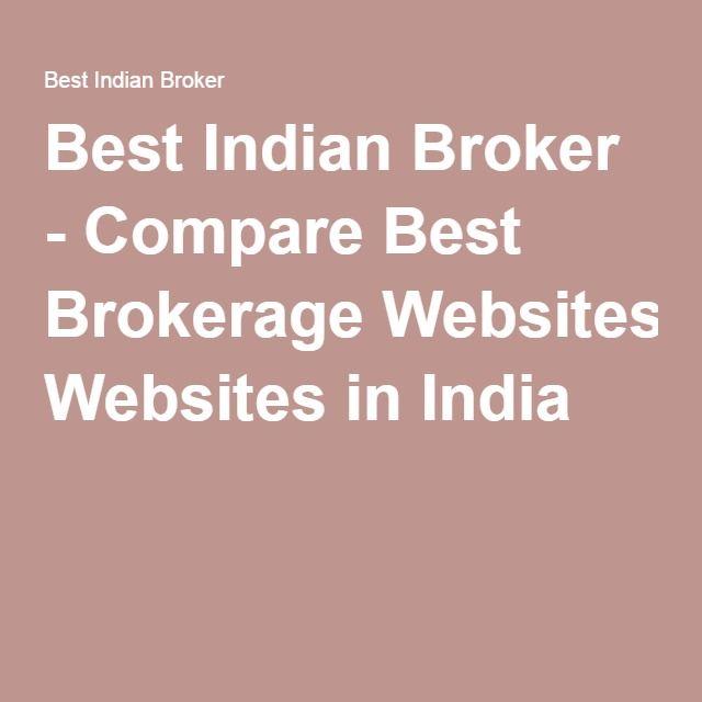 Best Indian Broker - Compare Best Brokerage Websites in India