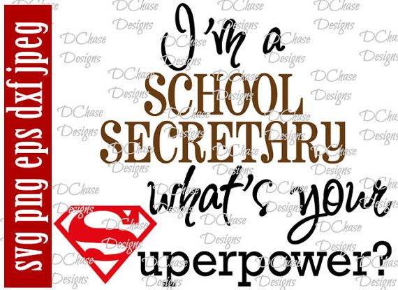 Technology Management Image: I'm A School Secretary, Whats Your Superpower. Instant