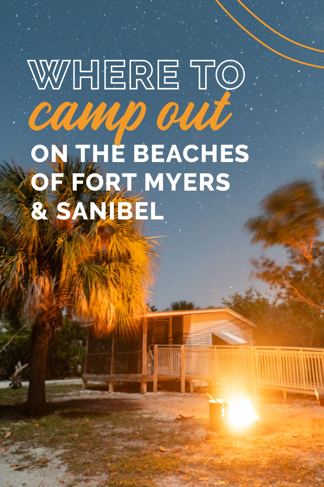 Where to Camp Out On the Beaches of Fort Myers & S