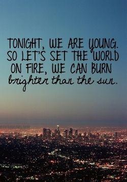 #TonightWeAreForeverYoung