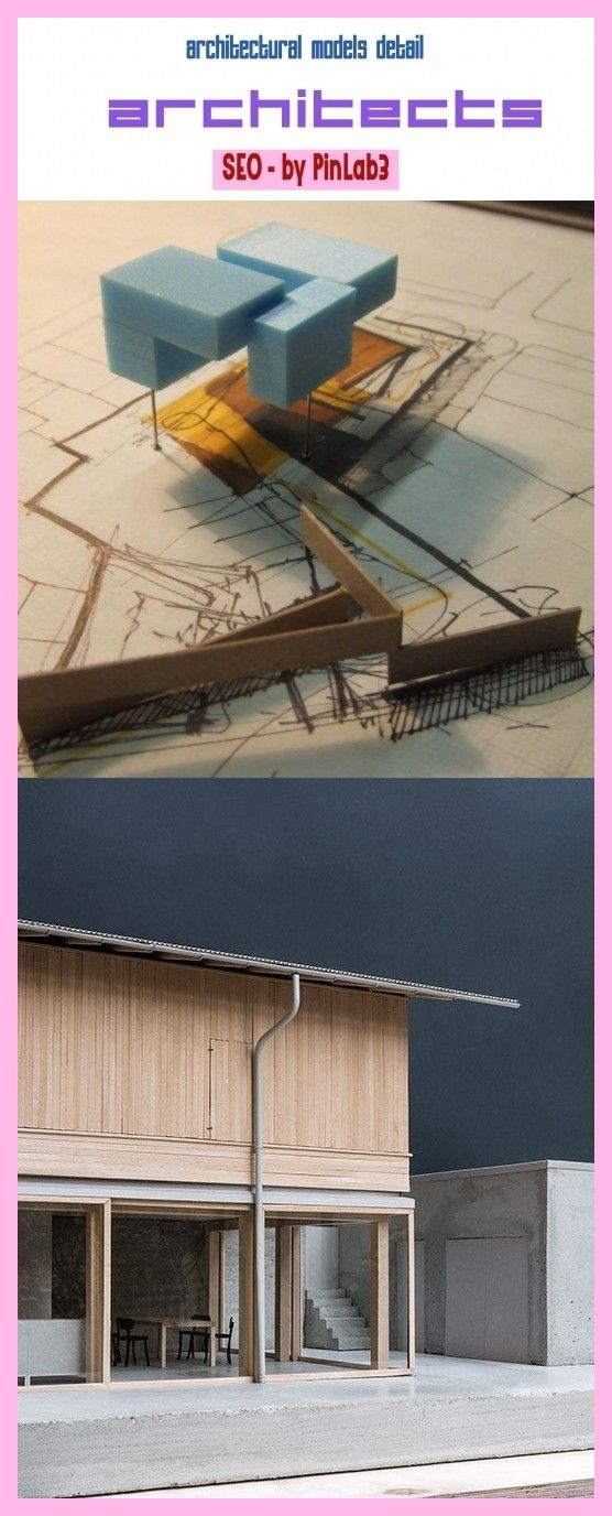 architectural models detail architectural models conceptual, abstract architectural models, archite