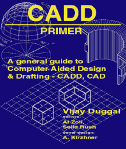 Cadd Primer Computer Aided Design And Drafting Cadd Primer