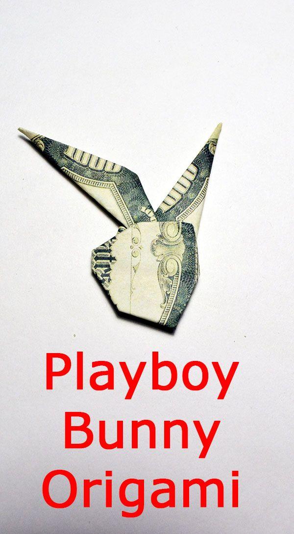 Money Bunny Playboy Origami Dollar Tutorial Diy Folded Money Bunny