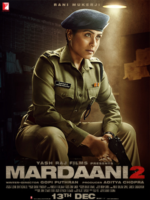 Mardaani 2 2019 In 2020 Download Free Movies Online Bollywood Movie Hindi Movies Online
