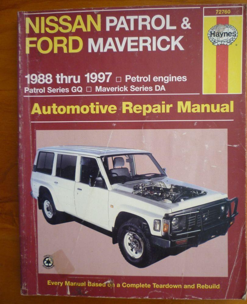NISSAN PATROL GQ and FORD MAVERICK DA 1988-1997 Haynes Automotive Repair  Manual #CarManuals